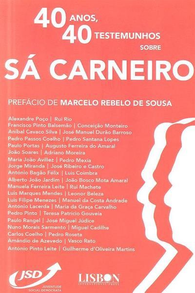40 Anos, 40 testemunhos sobre Sá Carneiro (Juventude Social Democrata)