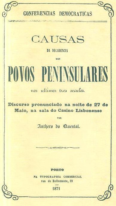 Causas da decadência dos povos peninsulares nos ultimos três séculos (Anthero de Quental)
