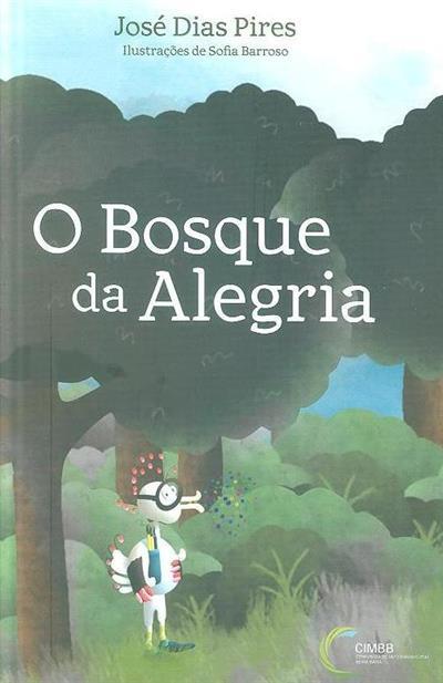 O bosque da alegria (José Dias Pires)
