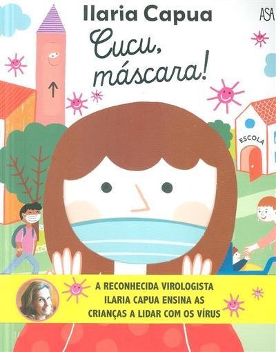 Cucu, máscara! (Ilaria Capua)