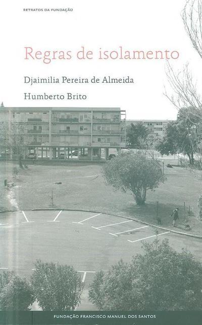 Regras de isolamento (Djaimilia Pereira de Almeida, Humberto Brito)