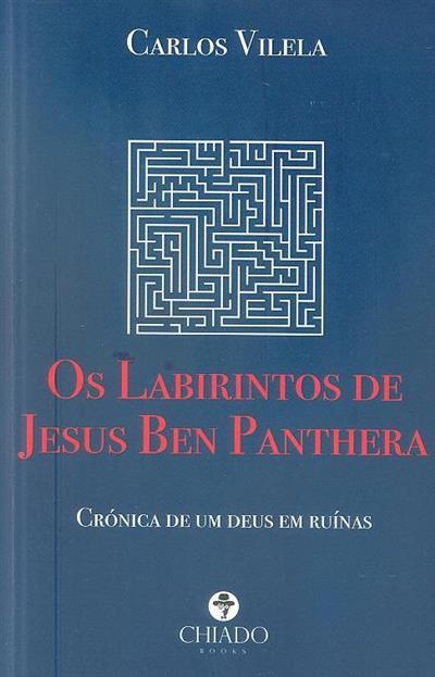 Os labirintos de Jesus Ben Panthera (Carlos Vilela)
