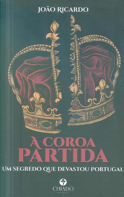 A coroa partida (João Ricardo)