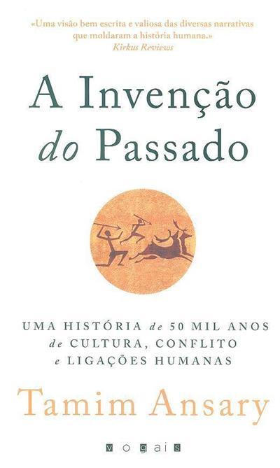A invenção do passado (Tamim Ansary)