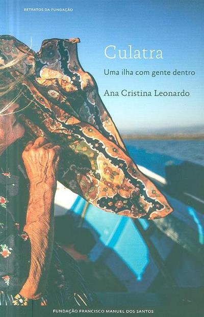 Culatra, uma ilha com gente dentro (Ana Cristina Leonardo)