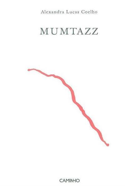 Mumtazz (Alexandra Lucas Coelho)