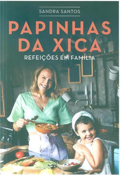 Papinhas da Xica (Sandra Santos)