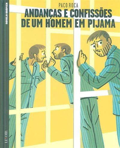 Andanças e confissões de um homem em pijama (Paco Roca)