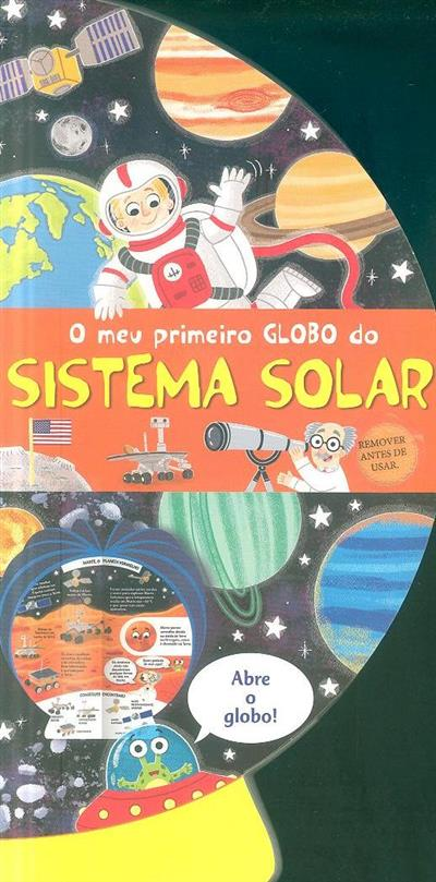 O meu primeiro globo do sistema solar (il. Louise Forshaw)