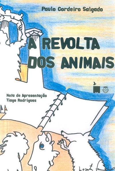 A revolta dos animais (Paulo Cordeiro Salgado)