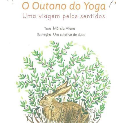 O outono do Yoga (Márcia Viana)