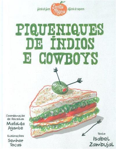 Piqueniques de índios e cowboys (Isabel Zambujal)