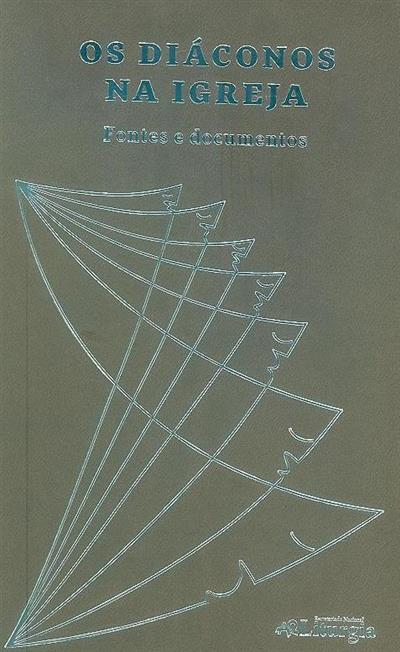 Os diáconos na Igreja (rec. textos, trad. e org. José de  Leão Cordeiro)