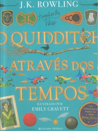 O quidditch através dos tempos (Kennilworthy Whisp)