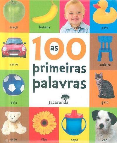 As 100 primeiras palavras