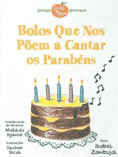 Bolos que nos põem a cantar os parabéns (Isabel Zambujal)