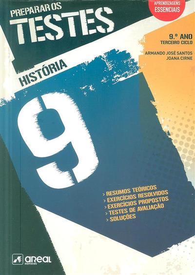 História 9, preparar os testes (Armando José Santos, Joana Cirne)