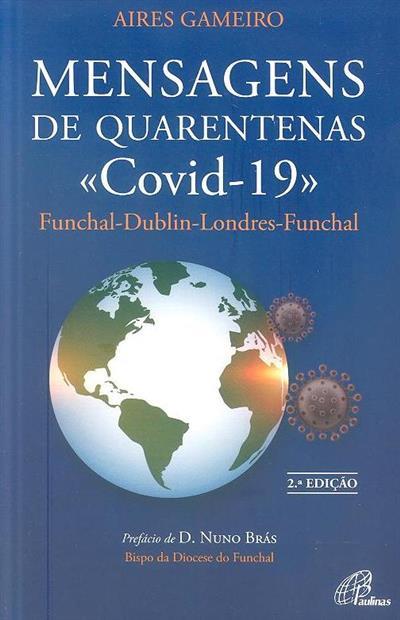 """Mensagens de quarentenas """"Covid-19"""" (Aires Gameiro)"""