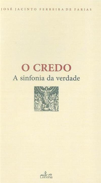 O credo (José Jacinto Ferreira de Farias)