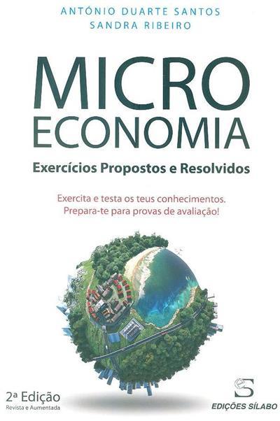 Microeconomia (António Duarte Santos, Sandra Ribeiro)