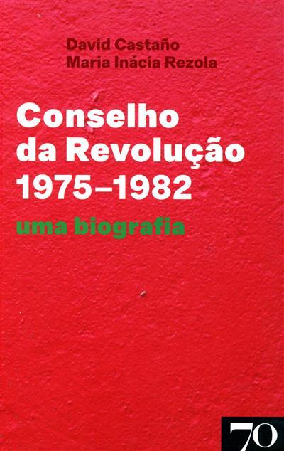 Conselho da Revolução (1975–1982) (David Castaño, Maria Inácia Rezola)