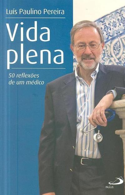 Vida plena (Luís Paulino Pereira)