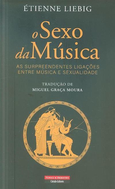 O sexo da música (Étienne Liebig)