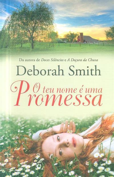 O teu nome é uma promessa (Deborah Smith)