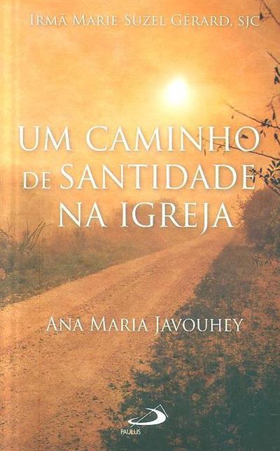 Um caminho de Santidade na Igreja, Ana Maria Javouhey (Marie-Suzel Gerard)