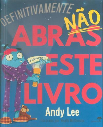 Definitivamente não abras este livro (Andy Lee)