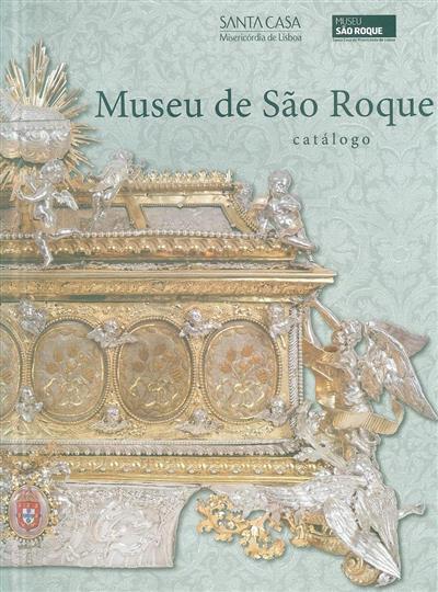 Museu de São Roque (coord. geral Margarida Montenegro)