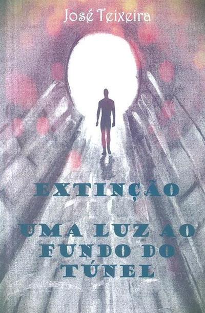 Extinção (José Teixeira)