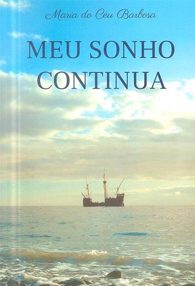 Meu sonho continua (Maria do Céu Barbosa)