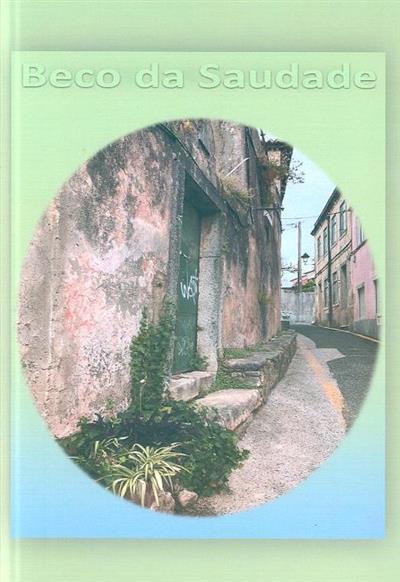 Beco da saudade (Amália Pereira... [et al.])