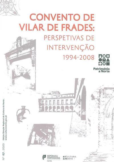 Convento de Vilar de Frades (Adriana Amaral)
