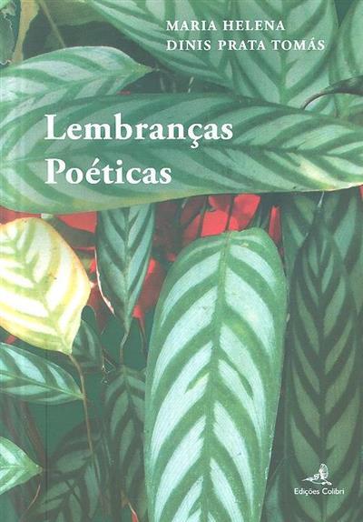 Lembranças poéticas (Maria Helena Dinis Prata Tomás)
