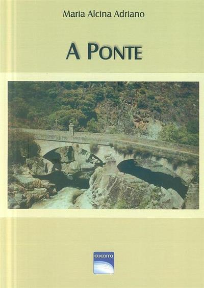 A ponte (Maria Alcina Adriano)