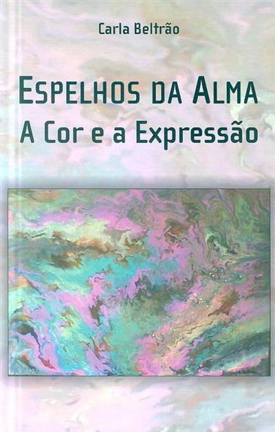 Espelhos da alma (Carla Beltrão)