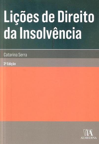 Lições de direito da insolvência (Catarina Serra)