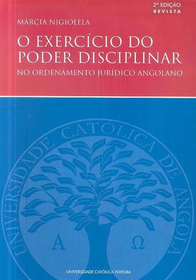 O exercício do poder disciplinar no ordenamento jurídico angolano (Márcia Nigiolela)