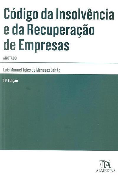 Código da insolvência e da recuperação de empresas (Luís Manuel Teles de Menezes Leitão)