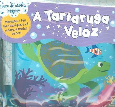 Tartaruga veloz (il. Beatrice Costamagna)