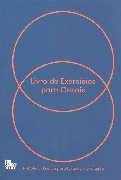Livro de exercícios para casais (The school of life)