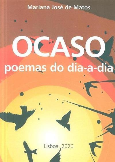 Ocaso poemas do dia a dia (Mariana José de Matos)