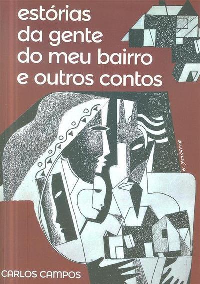 Estórias da gente do meu bairro e outros contos (Carlos Campos)