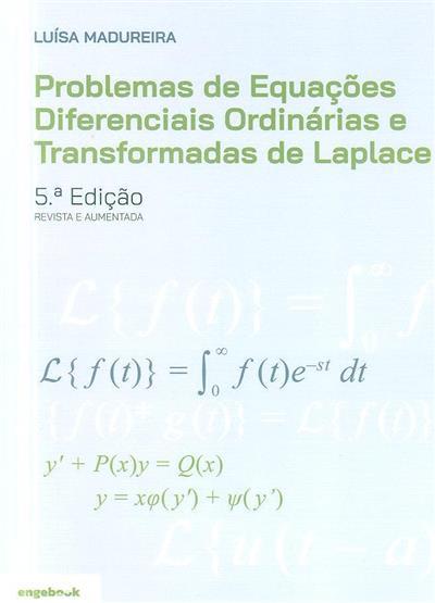Problemas de equações diferenciais ordinárias e transformadas de Laplace (Luísa Madureira)