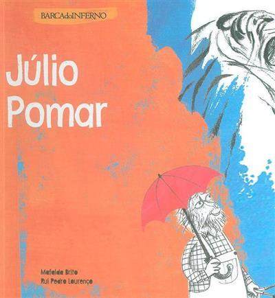 Júlio Pomar (Mafalda Brito, Rui Pedro Lourenço)