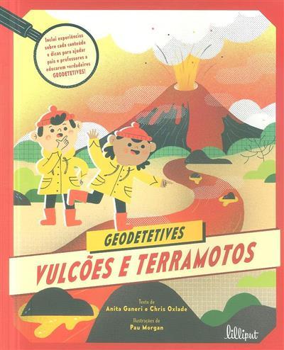 Vulcões e terramotos (Anita Ganeri, Chris Oxlade)
