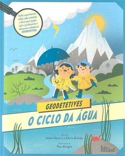 O ciclo da água (Anita Ganeri, Chris Oxlade)