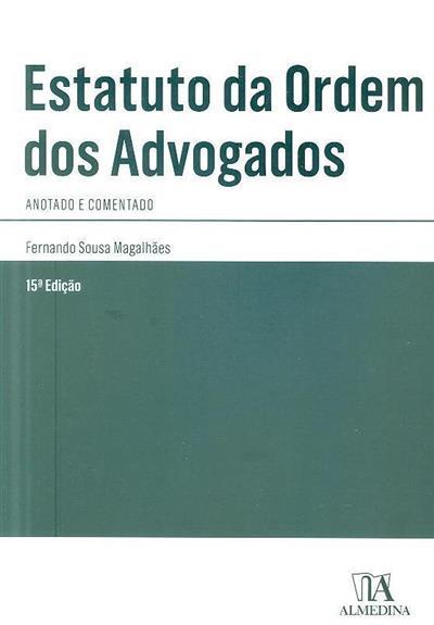 Estatuto da Ordem dos Advogados (Fernando Sousa Magalhães  )